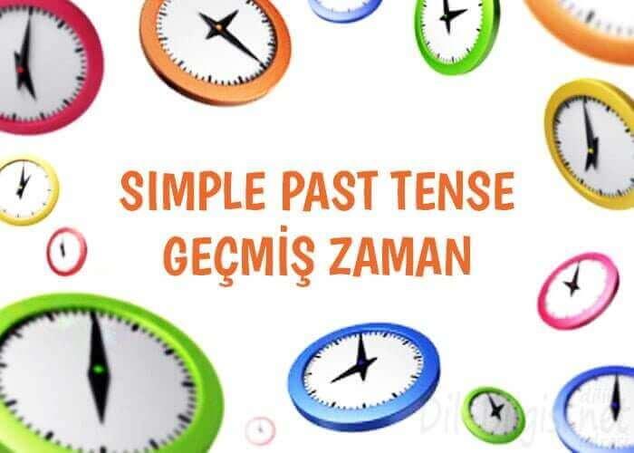 Simple Past Tense Konu Anlatımı