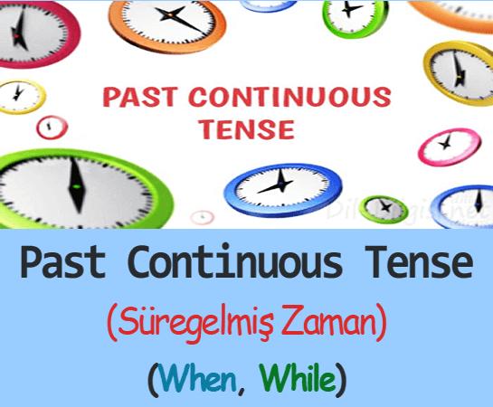 Past Continuous Tense Konu Anlatımı
